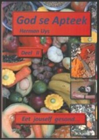 Herman Uys - God se Apteek Vol 1