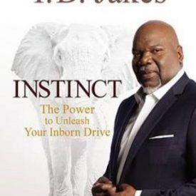 T.D. Jakes - Instinct