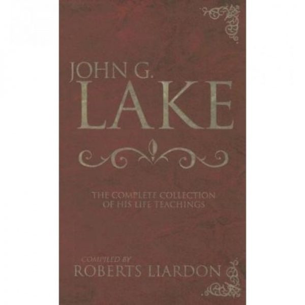 COMPLETE COLLECTION J. G. LAKE