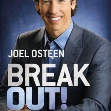 Breakout - Joel Osteen