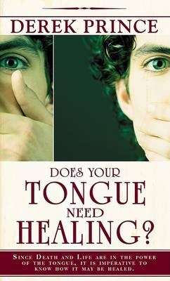 DOES YOUR TONGUE NEED HEALING DP