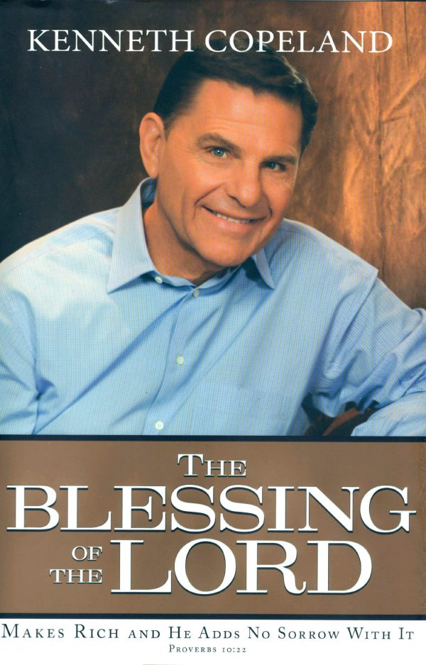 THE BLESSING OF THE LORD - KENNETH COPELAND
