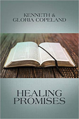 healing promises kenneth and gloria copeland