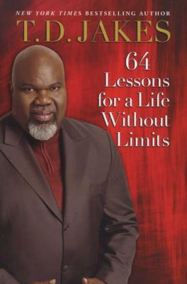 64 LESSONS FOR A LIFE WITHOUT LIMITS TDJ