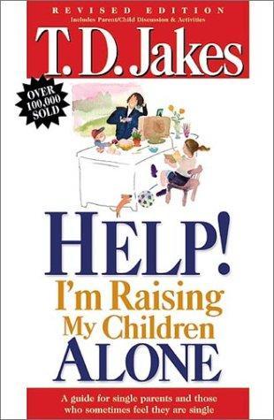 HELP IM RAISING MY CHILDREN ALONE TDJ
