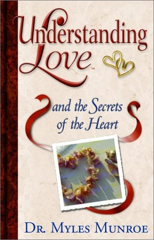 UNDERSTANDING LOVE AND THE SECRETS OF THE HEART MM