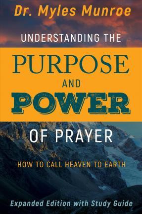purpose and power of prayer
