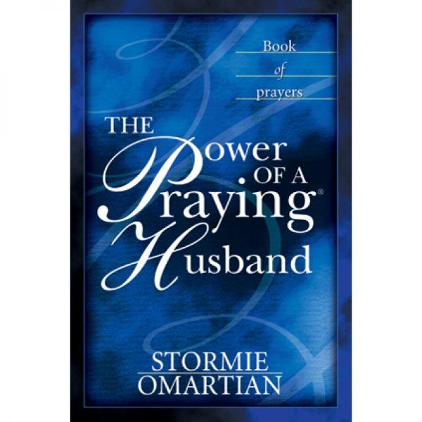 THE POWER OF A PRAYING HUSBAND PB - S. OMARTIAN