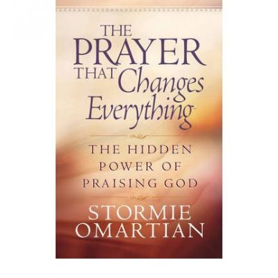 THE PRAYER THAT CHANGES EVERYTHING - SO