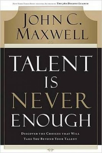 Talents is never enough