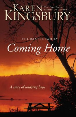 COMING HOME KAREN KINGSBURY