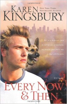 EVERY NOW & THEN - 9 11 SERIES- KAREN KINGSBURY