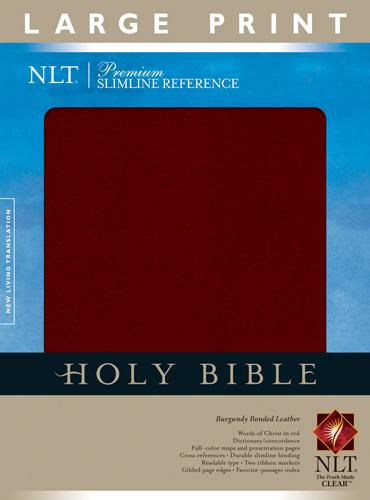 Holy Bible Premium Slimline Reference NLT Large Print Burgundy Bonded Leather