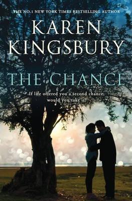 THE CHANCE KAREN KINGSBURY