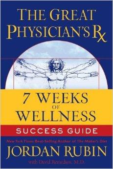 THE GREAT PHYSICIAN'S RX 7 WEEKS OF WELLNESS SUCCESS GUIDE JORDAN RUBIN - Copy