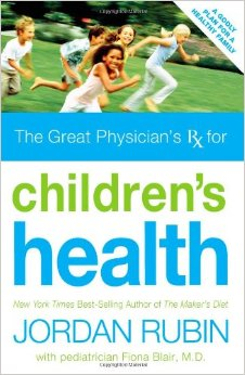 THE GREAT PHYSICIAN'S RX FOR CHILDREN'S HEALTH JORDAN RUBIN