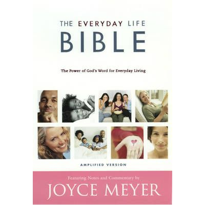 The Everyday Life Bible Joyce Meyer Amplified Hard Cover