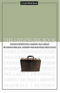 The Life @ Work Book John C Maxwell
