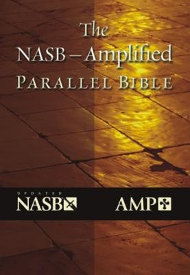 The NASB Amplified Parallel Bible Hard Cover