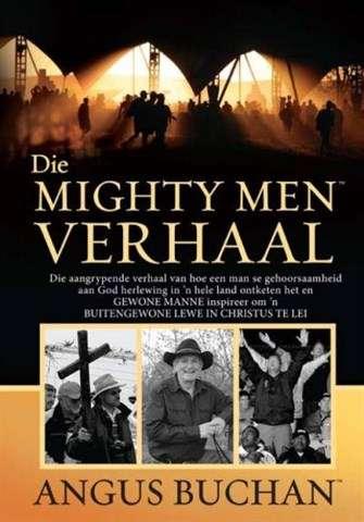 DIE MIGHTY MEN VERHAAL ANGUS BUCHAN ZOE CHRISTIAN BOOKSHOP