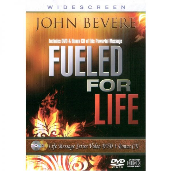 Fueled For Life John Bevere
