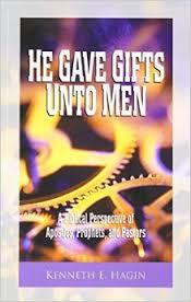 HE GAVE GIFTS UNTO MEN KENNETH HAGIN ZOE CHRISTIAN BOOKSHOP