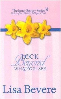 Look Beyond What You See - Lisa Bevere