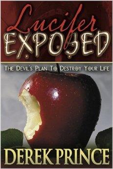 Lucifer Exposed Derek Prince Zoe Christian Bookshop