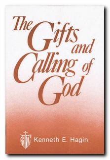 THE GIFTS AND CALLING OF GOD KENNETH HAGIN ZOE CHRISTIAN BOOKSHOP