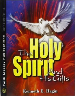 THE HOLY SPIRIT AND HIS GIFTS KENNETH HAGIN ZOE CHRISTIAN BOOKSHOP