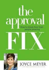 The Approval Fix - Joyce Meyer