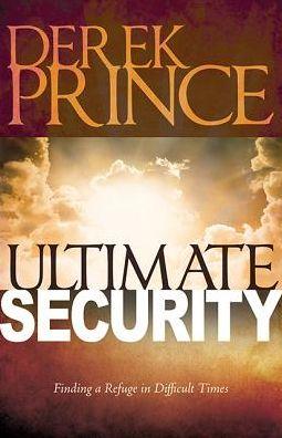 Ultimate Security Derek Prince Zoe Christian Bookshop