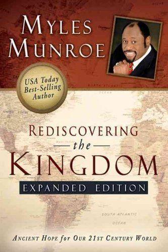 rediscovering the kingdom - myles munroe
