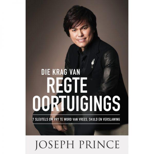 DIE KRAG VAN REGTE OORTUIGINGS JOSEPH PRINCE