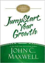 JUMPSTART YOUR GROWTH - J.C. MAXWELL