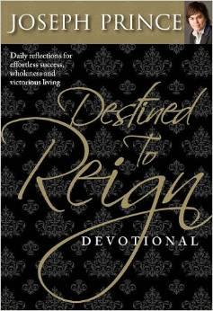 DESTINED TO REIGN DEVOTIONAL JOSEPH PRINCE