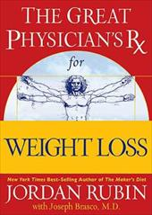 The Great Physicians RX for Weight-Loss Jordan Rubin