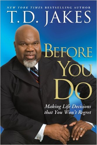 before you do T.D. Jakes