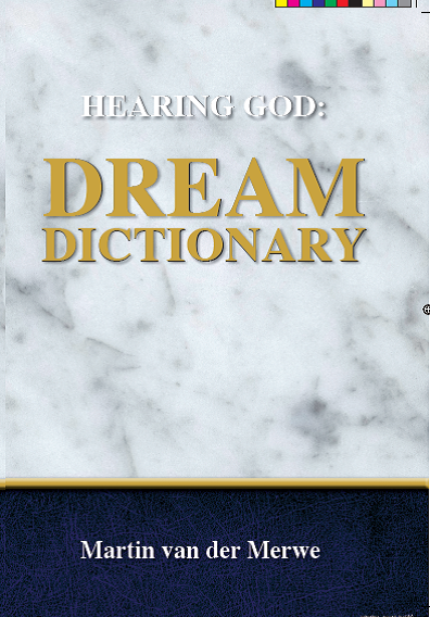 hearing God Dream dictionary - martin van der merwe
