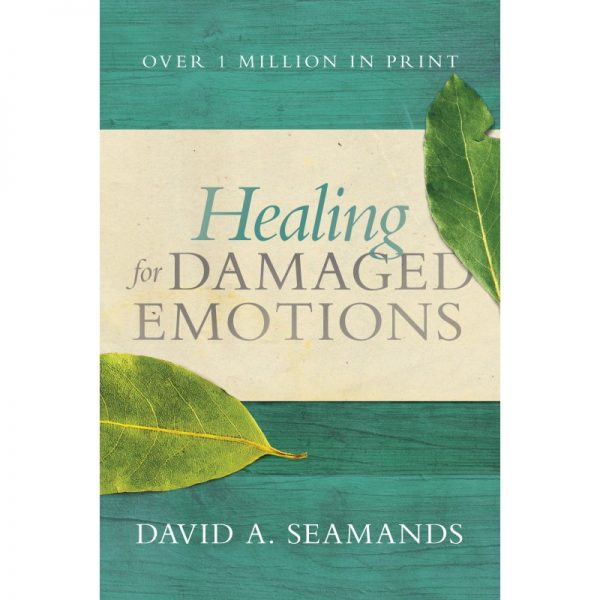 HEALING FOR OUR DAMAGED EMOTIONS