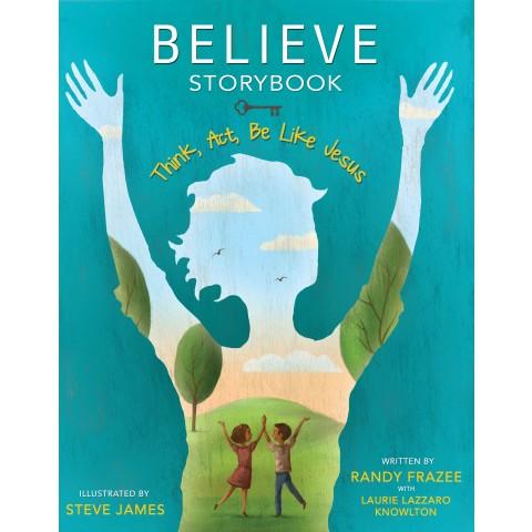 believe storybook randy frazee