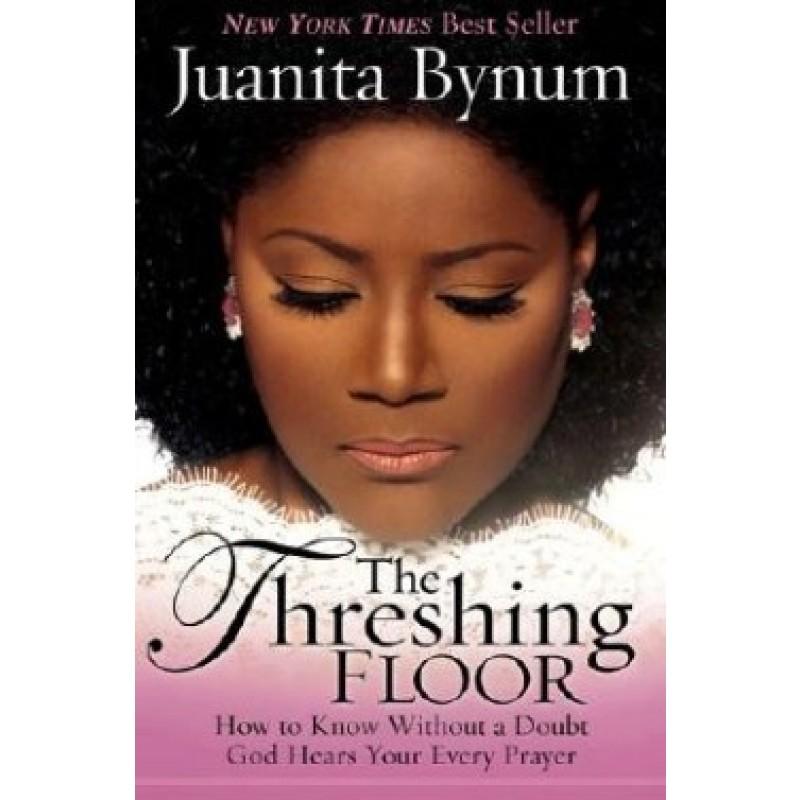 The Threshing Floor Paperback Juanita Bynum Zoe