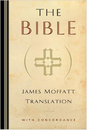 The James Moffat Translation