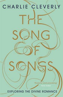 the song of songs charlie cleverly