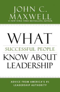 what-succesful-people-know-about-leadership