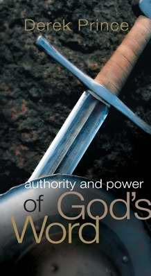 authority-and-power-of-gods-word-derek-prince