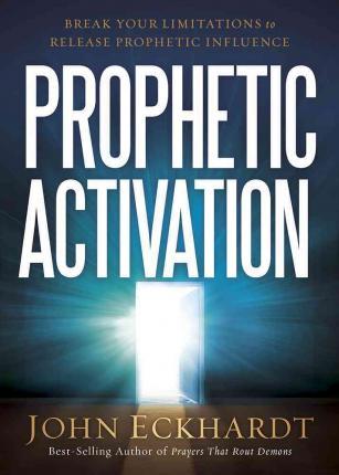 prophetic-activation-john-eckhardt