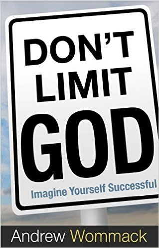 dont-limit-god-andrew-wommack