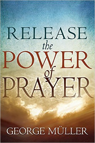 release-the-power-of-prayer-george-muller