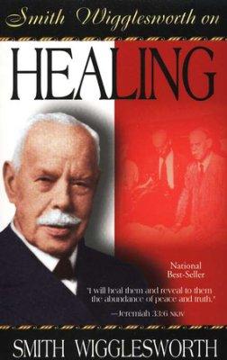 smith-wigglesworth-healing
